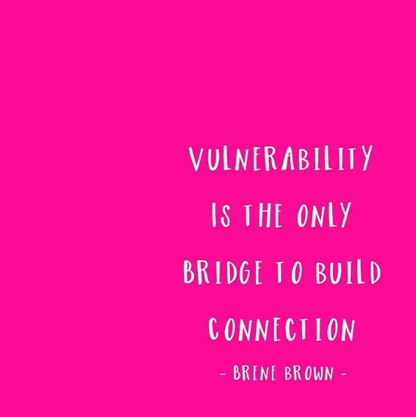 Brene Brown Quote Vulnerability Connection